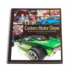 Custom Motor Show 40 år av trender och legender